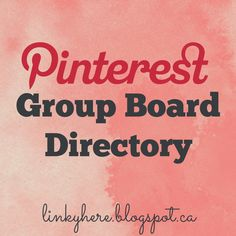 Add your group boards to the Pinterest Group Board Directory - to get more pinners and more exposure.