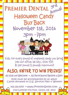 Premier Dental's Third Annual Halloween Candy Buy Back! Tuesday, November 1st, 2016 from 3pm-7pm! More details at: www.premiersmile.com/contests-events. #HalloweenCandyBuyBack