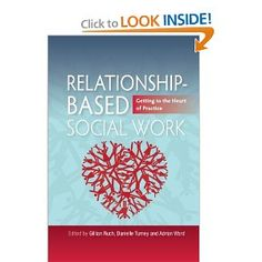 Relationship-Based Social Work, by Gillian Ruch