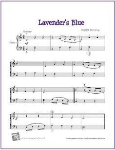 Lavender's Blue | Free Sheet Music for Easy Piano - http://makingmusicfun.net/htm/f_printit_free_printable_sheet_music/lavenders_blue_piano.htm