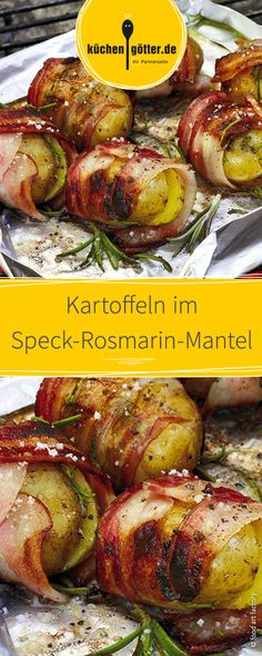 Kartoffeln im Speck-Rosmarin-Mantel The perfect side dish for the next BBQ or dinner: potatoes wrapped in crispy bacon. Pasta Recipes, Dinner Recipes, Grilling Sides, Bbq Grill, Baked Potato Recipes, Lard, Le Diner, Cooking On The Grill, Barbecue Recipes