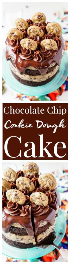 This Chocolate Chip Cookie Dough Cake is made with two layers of delicious chocolate cake and two layers of edible cookie dough then topped with ganache, frosting and mini chocolate chip cookies! via @sugarandsoulco