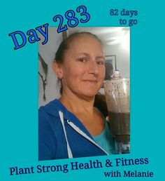 Day 283 of 365 days, 82 days to go!  After workout shake, ready to take on the day!  #superdensenutrition #GoldenScoop  #veganchocolate #365er #happy  #vitalbehaviors #afterworkout  #plantstronghealthandfitnesswithmelanie
