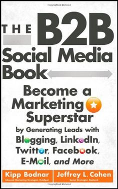 Continuing our countdown on the top 25 books that could qualify for classroom reading, number 21 is The Social Media Book: Becoming a Marketing Superstar by Kipp Bodnar and Jeffrey Cohen. Inbound Marketing, Content Marketing, Online Marketing, Social Media Marketing, Marketing Books, Business Marketing, Digital Marketing, Social Business, Marketing Strategies