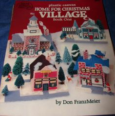 Plastic Canvas Home For Christmas Village Book One