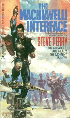 51356-5 STEVE PERRY The Machiavelli Interface (cover by Richard Berry).#