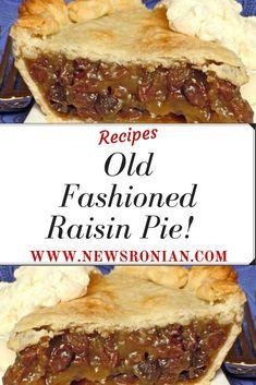 Ingredients: 4 C. water 4 C. raisins 1 C. light brown sugar 5 T. Rasin Pie Recipes, Raisin Pie Recipe Easy, Old Fashioned Raisin Pie Recipe, Raisin Recipes, Boiled Raisin Cake Recipe, Pie Dessert, Dessert Recipes, Brown Sugar Pie, Good Pie