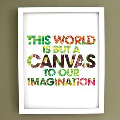 This World is but a canvas - Quote by Henry David Thoreau / Art Print. #thoreau #quote #thoreauquote #inspirational