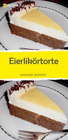 Eggnog cake (according to the recipe of grandma Erna) 😍 😍 😍- Eierlikörtorte (nach dem Rezept von Oma Erna) 😍 😍 😍 Eggnog cake (according to the recipe of grandma Erna) 😍 😍 😍 - Nutella Recipes, Brownie Recipes, Cheesecake Recipes, Cookie Recipes, Easy Nutella Brownies, Nutella Banana Bread, Lemon Baked Cod, Nutella Biscuits, Easy Crepe Recipe