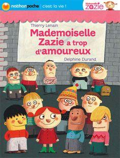 Mlle Zazie a trop d'amoureux - text: Thierry Lenain / illus: Delphine Durand (Editions NATHAN-FR)