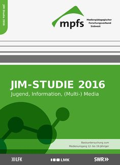 Zur JIM-Studie 2016 Youtuber, Internet, Mobile Learning, Business, Snapchat, Music, Youth Groups, Media Literacy, Digital Media