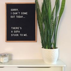 HIVE'TIQUE - LETTER BOARDS (@hivetique) on Instagram: sorry, I can't come out today. There's a sofa stuck to me. Large black letter board £40 www.hivetique.com We ship worldwide!