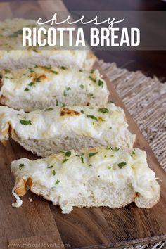 Cheesy Ricotta Bread...a delicious yet quick side dish!   via Make It and Love It