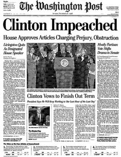 Dec 19, 1998: President Clinton impeached.  After nearly 14 hours of debate, the House of Representatives approves two articles of impeachment against President Bill Clinton, charging him with lying under oath to a federal grand jury and obstructing justice. Clinton, the second president in American history to be impeached, vowed to finish his term.