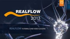 RealFlow Tutorials - RealFlow Tutorials - Next Limit support site