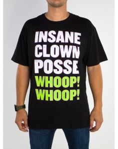 "Insane Clown Posse ""Whoop Whoop!"" Tee"