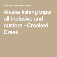 All Inclusive Alaska Fishing Trips Kenai Riverside Fishing - All inclusive alaska