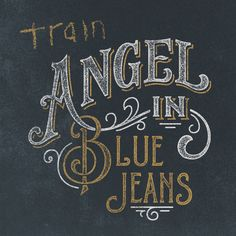 Angel in Blue Jeans, a song by Train on Spotify