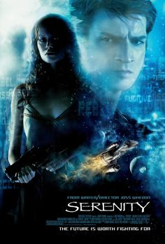 Serenity - great sci-fi movie, love it! Based on Firefly, my favorite tv series ever. =)
