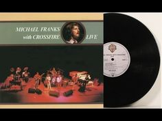 Michael Franks with Crossfire Live (Full Album) ►1980◄