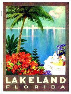 Lakeland, Florida - Looks like Lake Mirror became an ocean. :) - vintage Florida Where we met. Old Poster, Poster Art, Vintage Poster, Vintage Travel Posters, Vintage Postcards, Vintage Art, Poster Prints, Vintage Stuff, Vintage Signs
