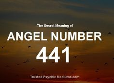 What is the meaning, if you keep seeing Angel Number 441?