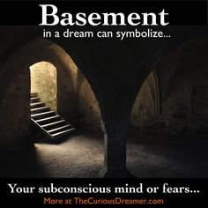 basement dream symbol in The Curious Dreamer Dream Dictionary What Your Dreams Mean, What Dreams May Come, Lucid Dreaming, Dreaming Of You, Understanding Dreams, Facts About Dreams, Dream Dictionary, Dream Symbols, Dream Meanings