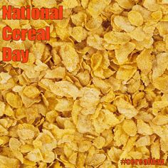 National Cereal Day - March 7, 2017