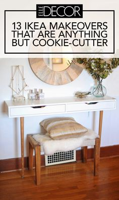 These amazing makeovers all share one thing: They started with IKEA.