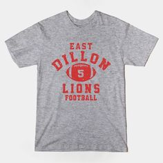 East Dillon Lions Football  Friday Night Lights t-shirts are now available in store!  #FNL, #FridayNightLights, #Texas, #tshirts, #eastdillon, #sports, #football,