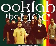 Ooklah the  Moc - great band!
