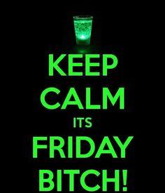 Keep Calm ~ Friday
