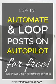 Automate and Loop social media posting on autopilot