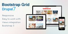 Bootstrap Grid - Drupal 7 Views Grid . Bootstrap Grid is a Drupal 7 Plugin for Views which allows you to create grid displays based on Bootstrap 3 fast and with