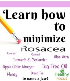 While there is currently no cure for rosacea, there are a number of natural remedies you can use at home to help minimize the symptoms and flare ups, allowing you to go on with your daily routine without constantly worrying about the painful inflamed redness on your face.