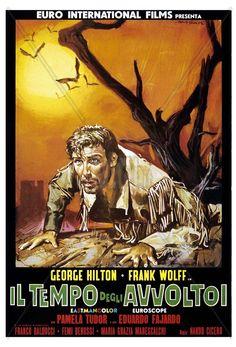 """Last of the Badmen (1967) """"Il tempo degli avvoltoi"""" (original title) Stars: George Hilton, Frank Wolff, Pamela Tudor ~ Director: Nando Cicero"""