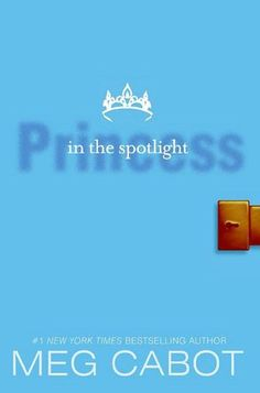 Princess in the Spotlight (Princess Diaries Series #2)