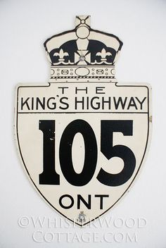 "Vintage Canadian highway sign. ""The King's Highway."""
