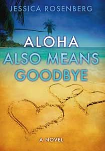 Aloha Also Means Goodbye Book Review