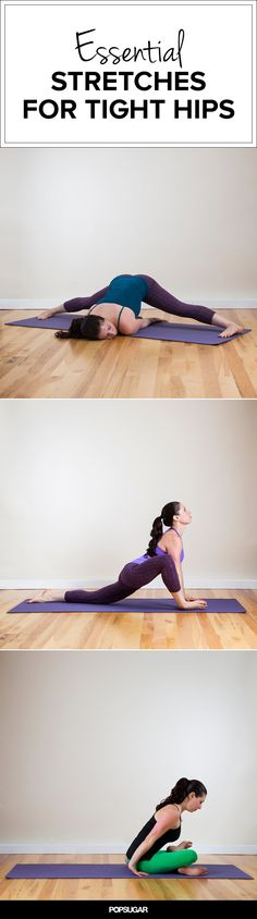 The 8 Essential Stretches to Open Up Tight Hips by popsugar #Yoga #Stretches #Tight_Hips