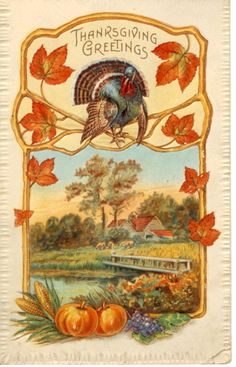 Vintage c 1910 Thanksgiving Greetings Postcard Turkey, Pumpkins, Autumn Leaves Thanksgiving Greeting Cards, Thanksgiving Pictures, Thanksgiving Blessings, Vintage Thanksgiving, Vintage Fall, Thanksgiving Crafts, Vintage Holiday, Happy Thanksgiving, Thanksgiving Graphics