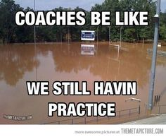 """I saw this on a band meme Facebook page.  So correction: """"Band directors be like: We still havin rehearsal"""""""