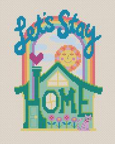Let's Stay Home, designed by Jody Rice, from Satsuma Street. Geek Cross Stitch, Cross Stitch Charts, Cross Stitch Designs, Cross Stitch Patterns, Cross Stitching, Cross Stitch Embroidery, Embroidery Patterns, Hand Embroidery, Knitting Patterns