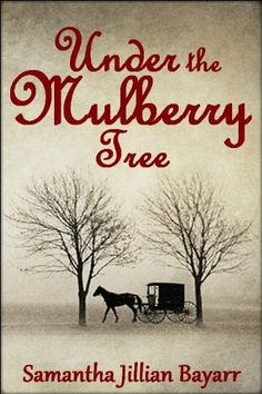 Under the Mulberry Tree: BOOK THREE (Jacob's Daughter (An Amish  Christian Romance)): http://www.amazon.com/Under-Mulberry-Tree-Christian-ebook/dp/B007D62FIO/?tag=extmon-20