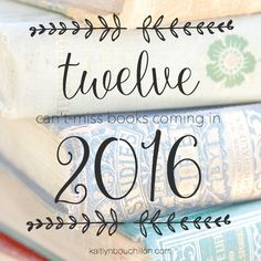 Hundreds of books will release in 2016 but you won't want to miss these. Ann Voskamp, Shuana Niequist, and Renee Swope - just to name a few.