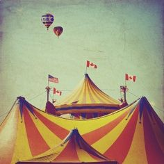 Circus photo big top childhood memories Canadian by elgarboart Old Circus, Circus Art, Night Circus, Circus Theme, Vintage Circus, Circus Tents, Vintage Party, Clowns, Maurice Careme