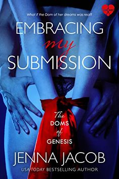 Embracing My Submission (The Doms Of Genesis Book 1) by J... https://www.amazon.com/dp/B009YLRG62/ref=cm_sw_r_pi_dp_x_a5APybPFGGSH4