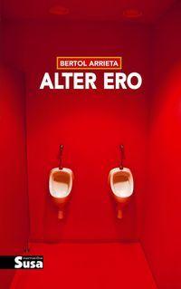 Alter Ero - Bertol Arrieta