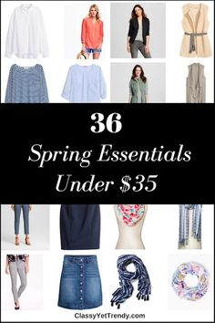 36 Spring Essentials Under $35: Tops, bottoms, outerwear, shoes and more, all under $35!
