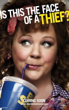 IDENTITY THIEF  February 8th 2013..I want to see this